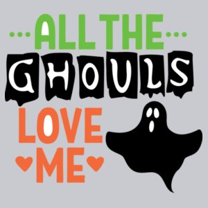 All the ghouls love me Design